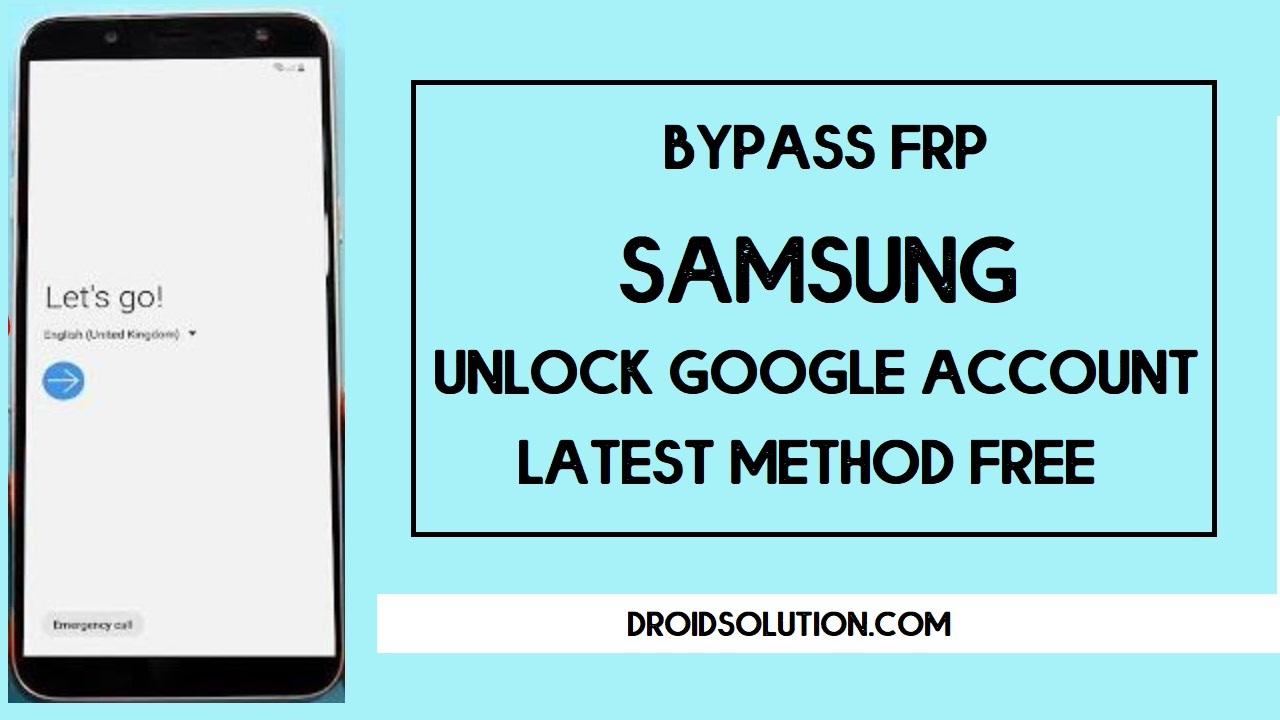 Samsung FRP Bypass Unlock Google Account