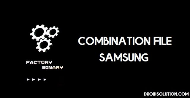 Samsung Combination ROM, Firmware File Free